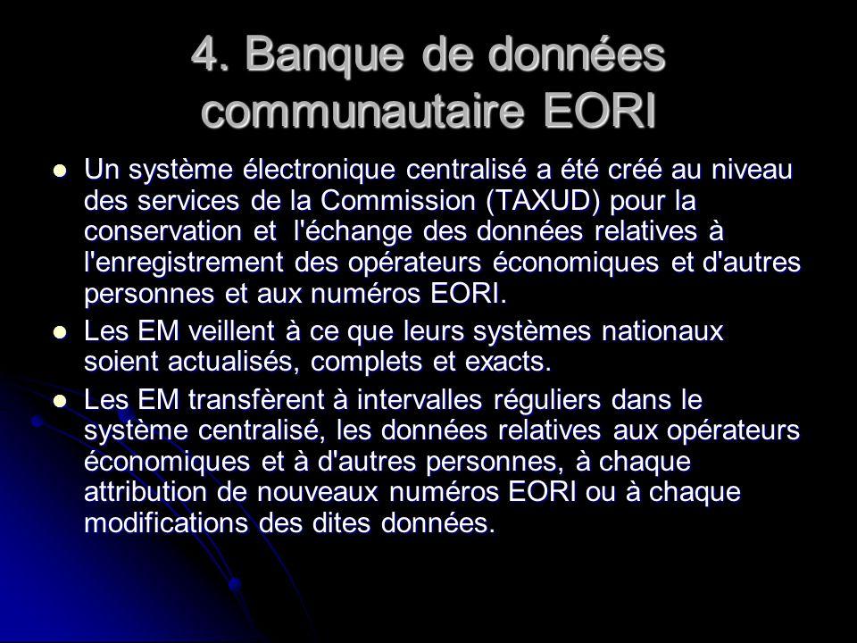 4. Banque de données communautaire EORI