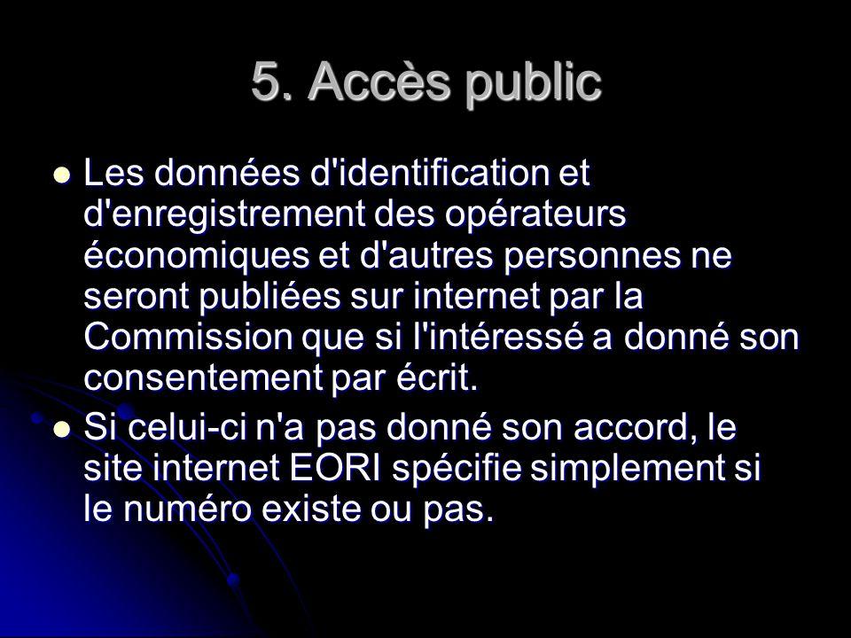 5. Accès public