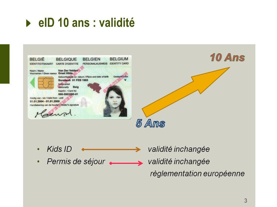 eID 10 ans : validité 10 Ans 5 Ans Kids ID validité inchangée