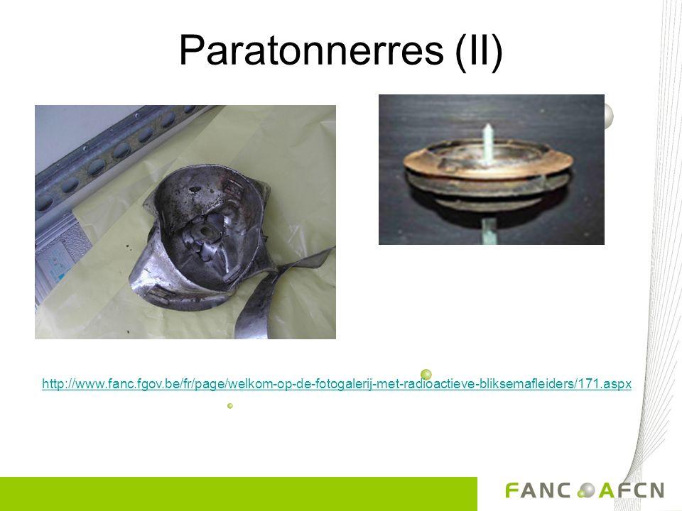Paratonnerres (II) http://www.fanc.fgov.be/fr/page/welkom-op-de-fotogalerij-met-radioactieve-bliksemafleiders/171.aspx.