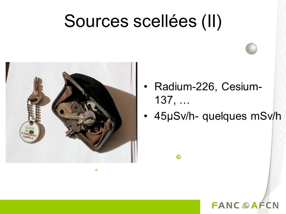 Sources scellées (II) Radium-226, Cesium-137, …