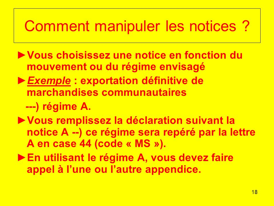 Comment manipuler les notices