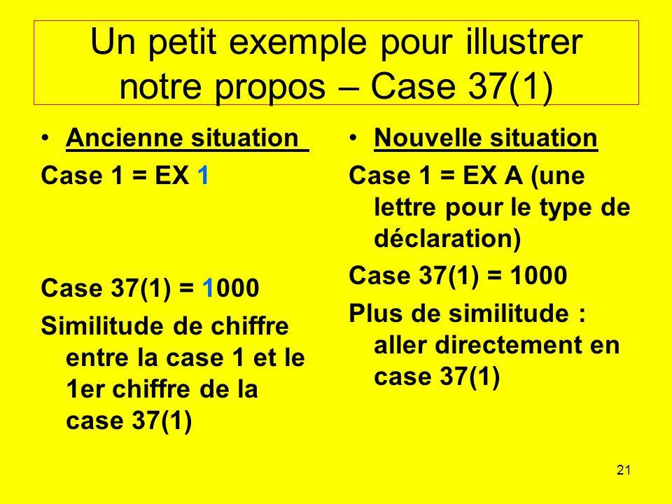 Un petit exemple pour illustrer notre propos – Case 37(1)