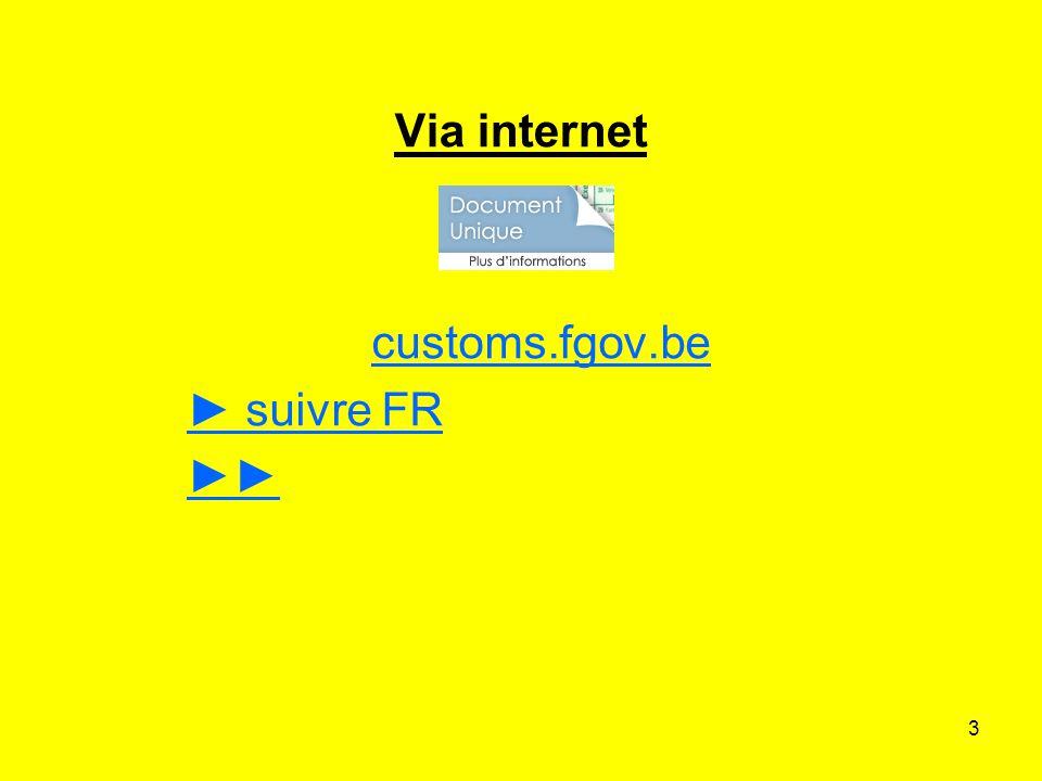 customs.fgov.be ► suivre FR ►►
