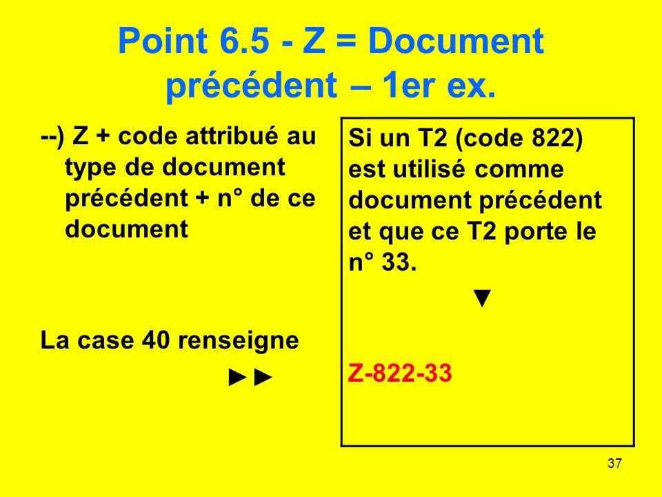 Point 6.5 - Z = Document précédent – 1er ex.