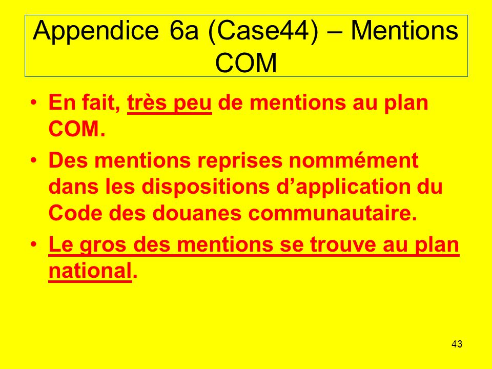 Appendice 6a (Case44) – Mentions COM