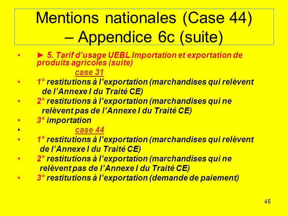 Mentions nationales (Case 44) – Appendice 6c (suite)