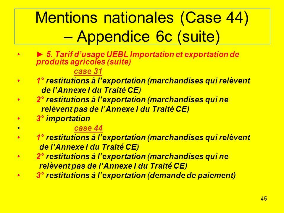 Mentions nationales (Case 44) – Appendice 6c (suite)