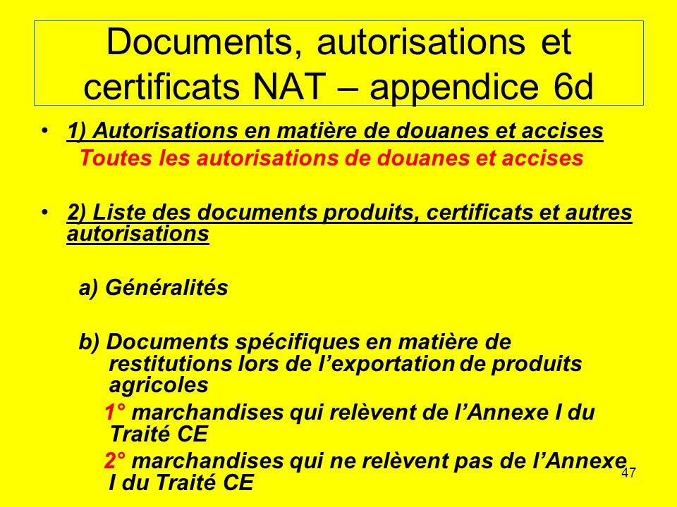 Documents, autorisations et certificats NAT – appendice 6d