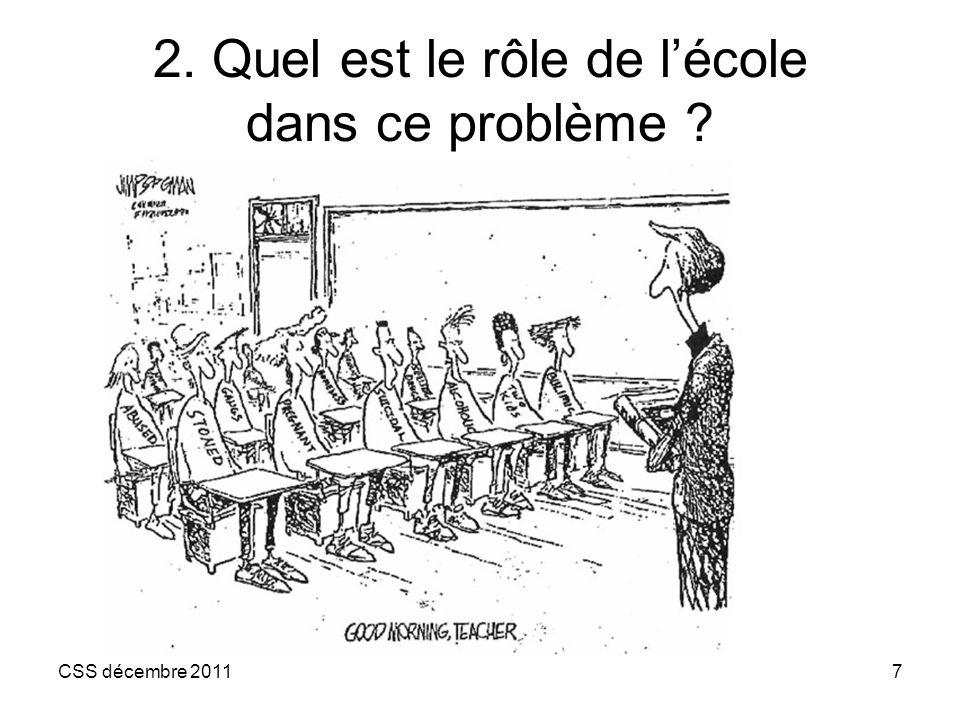 2. Quel est le rôle de l'école dans ce problème