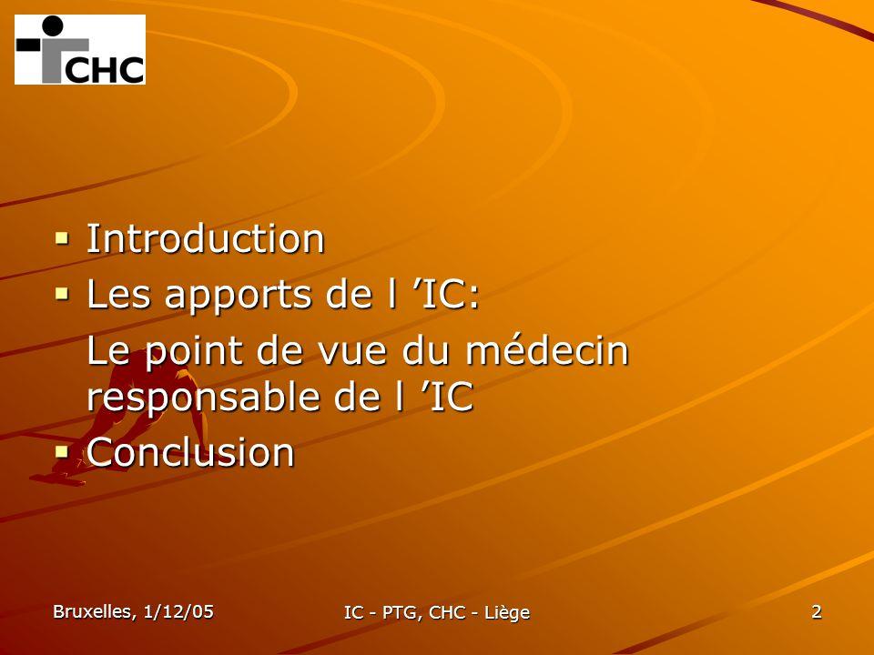 Le point de vue du médecin responsable de l 'IC Conclusion