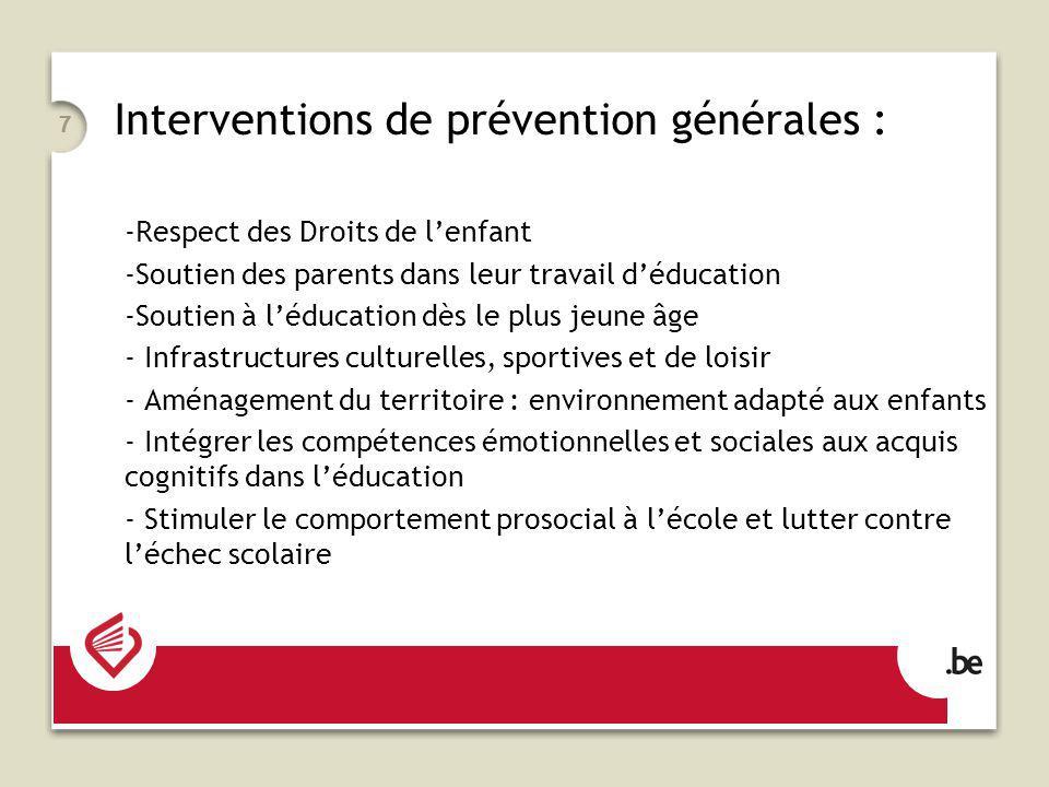 Interventions de prévention générales :