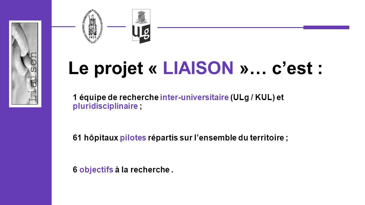 Le projet « LIAISON »… c'est :