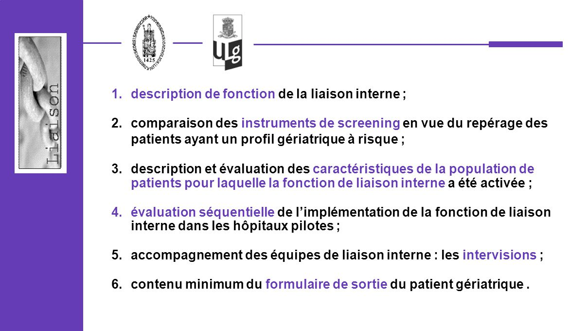description de fonction de la liaison interne ;