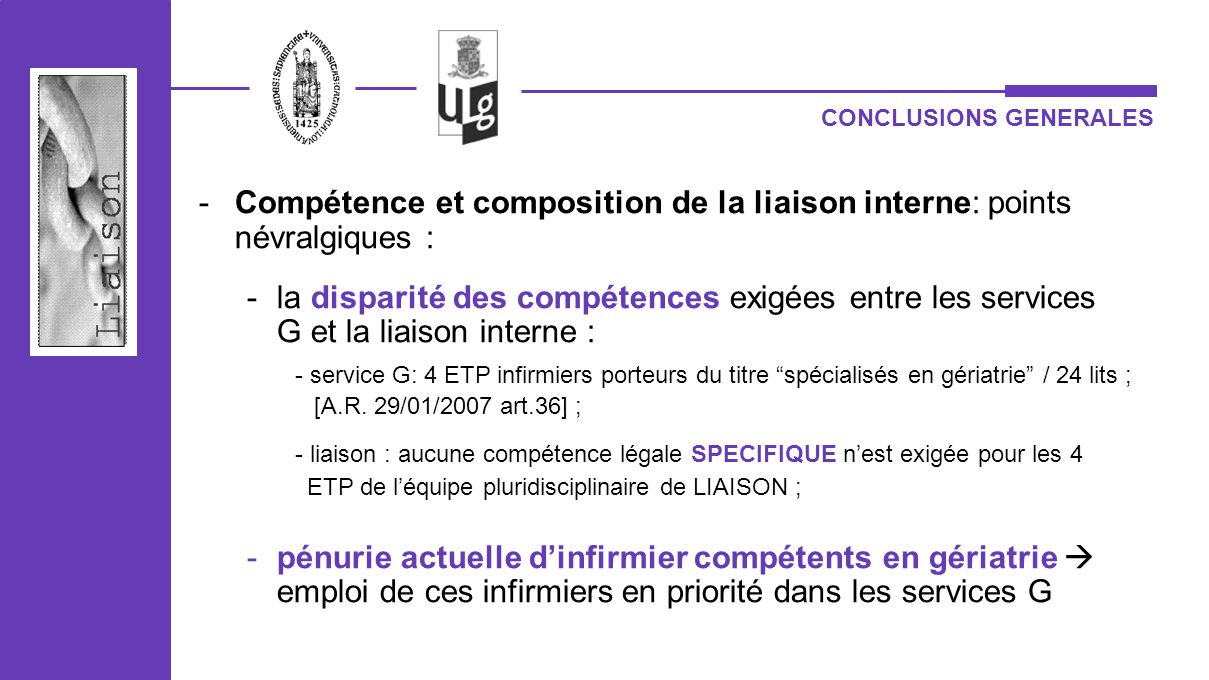 Compétence et composition de la liaison interne: points névralgiques :