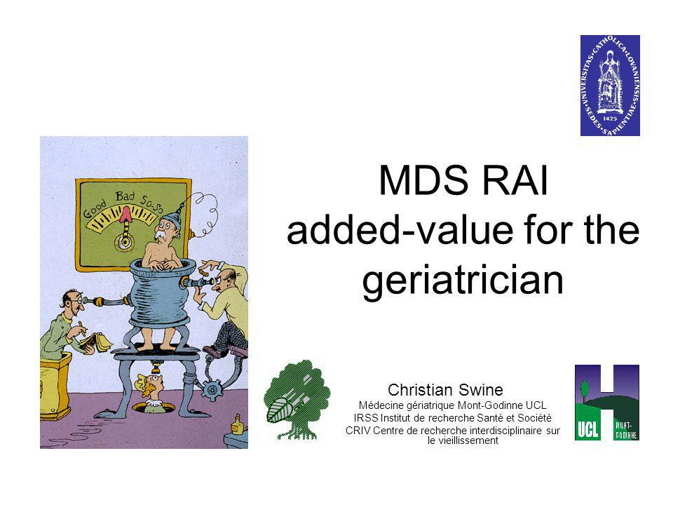 MDS RAI added-value for the geriatrician