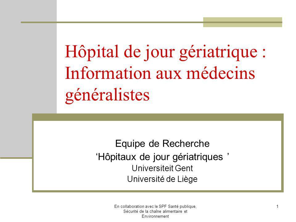 Hôpital de jour gériatrique : Information aux médecins généralistes