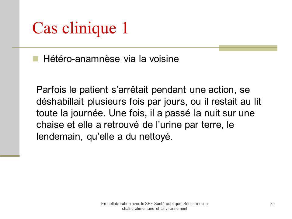 Cas clinique 1 Hétéro-anamnèse via la voisine