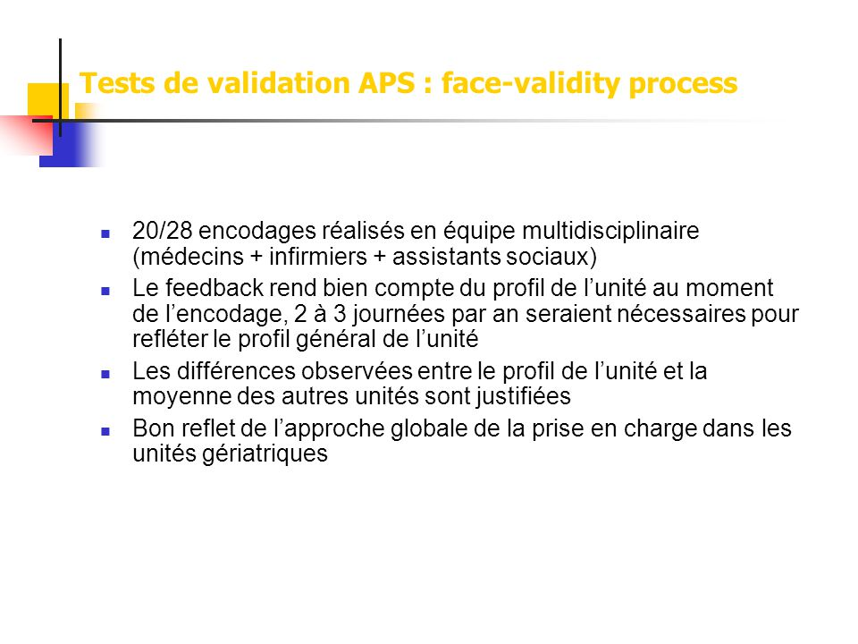 Tests de validation APS : face-validity process