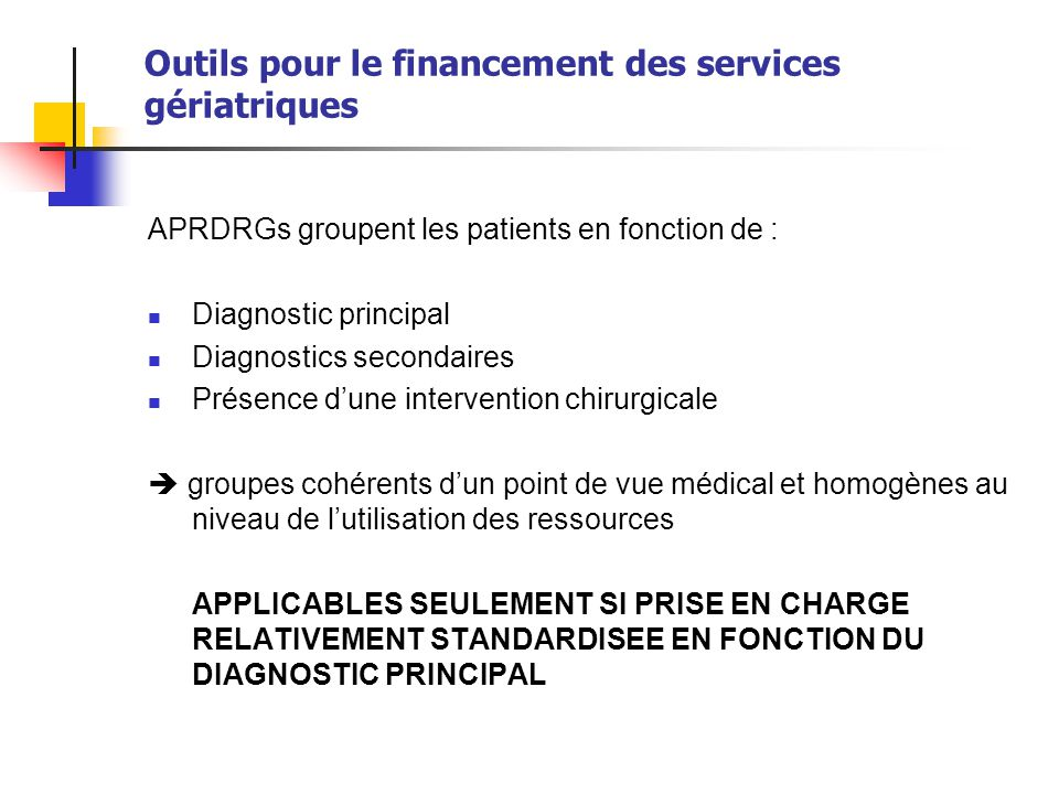 Outils pour le financement des services gériatriques