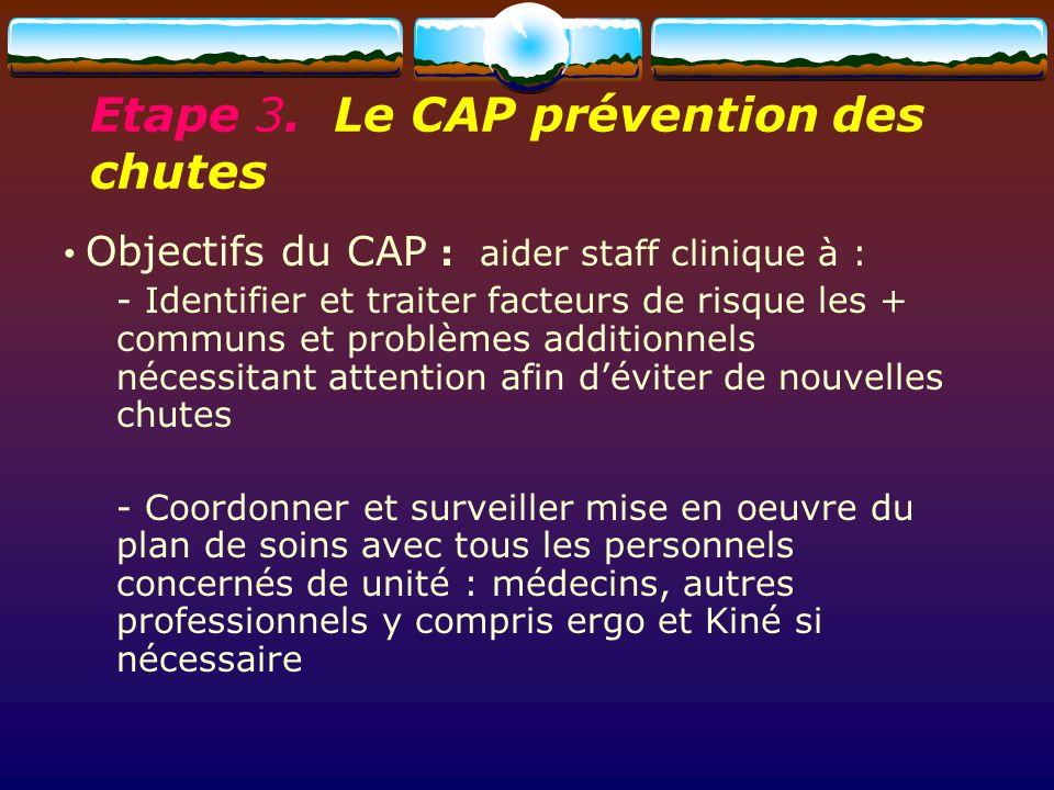 Etape 3. Le CAP prévention des chutes