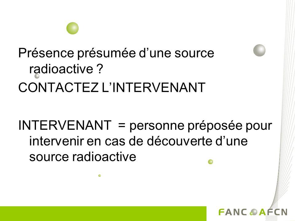 Présence présumée d'une source radioactive