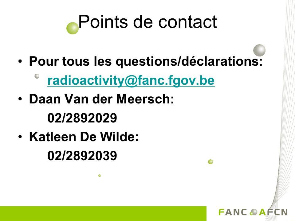 Points de contact Pour tous les questions/déclarations: