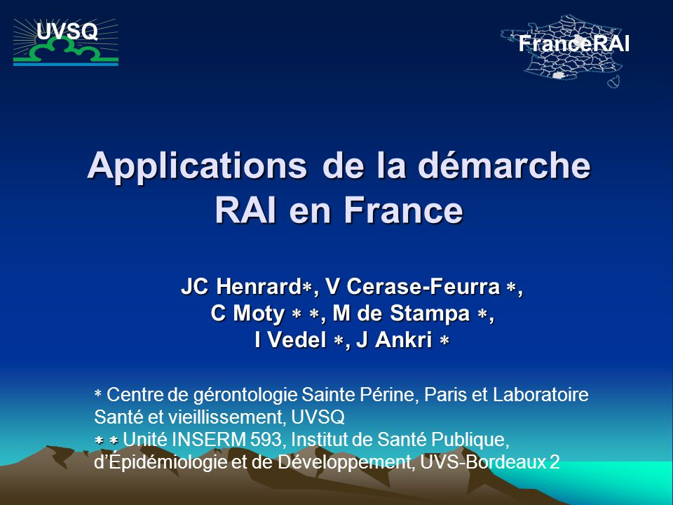 Applications de la démarche RAI en France