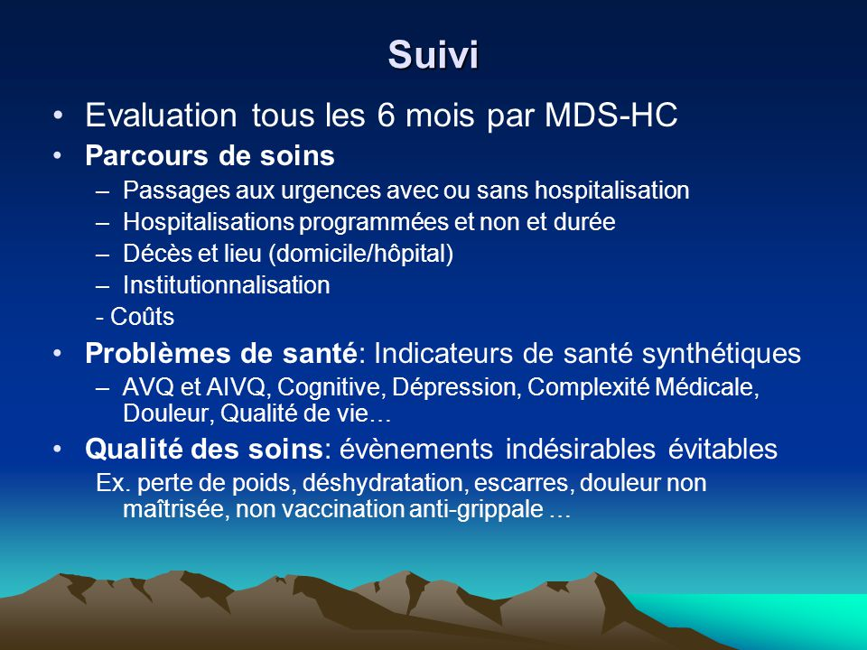 Suivi Evaluation tous les 6 mois par MDS-HC Parcours de soins