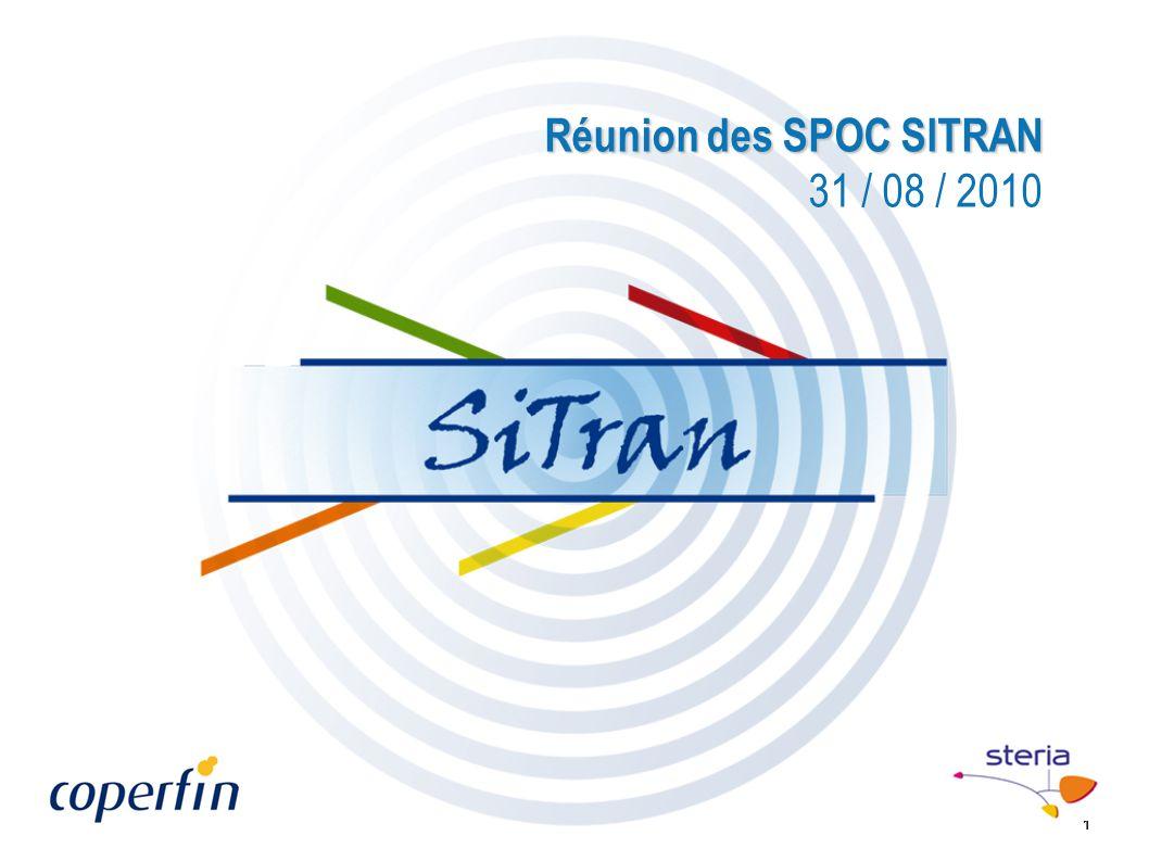 Réunion des SPOC SITRAN 31 / 08 / 2010