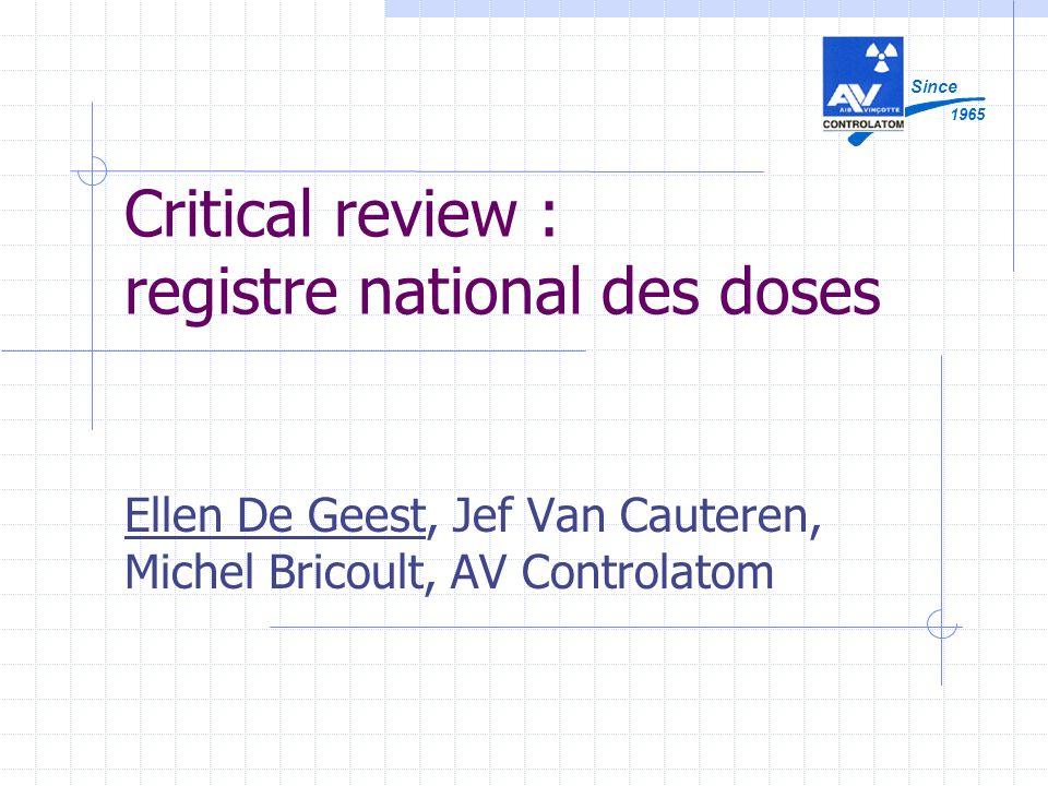 Critical review : registre national des doses