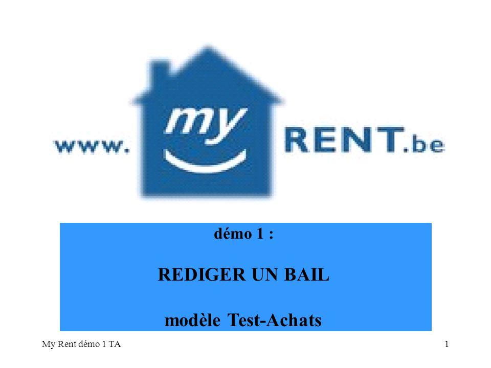 démo 1 : REDIGER UN BAIL modèle Test-Achats My Rent démo 1 TA