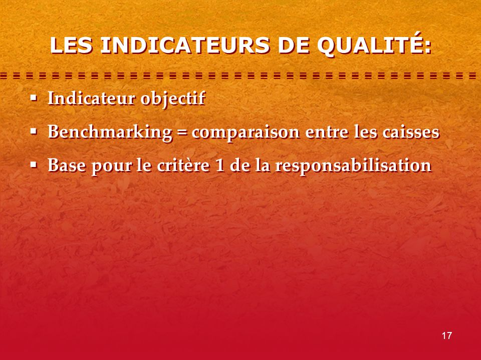 LES INDICATEURS DE QUALITÉ: