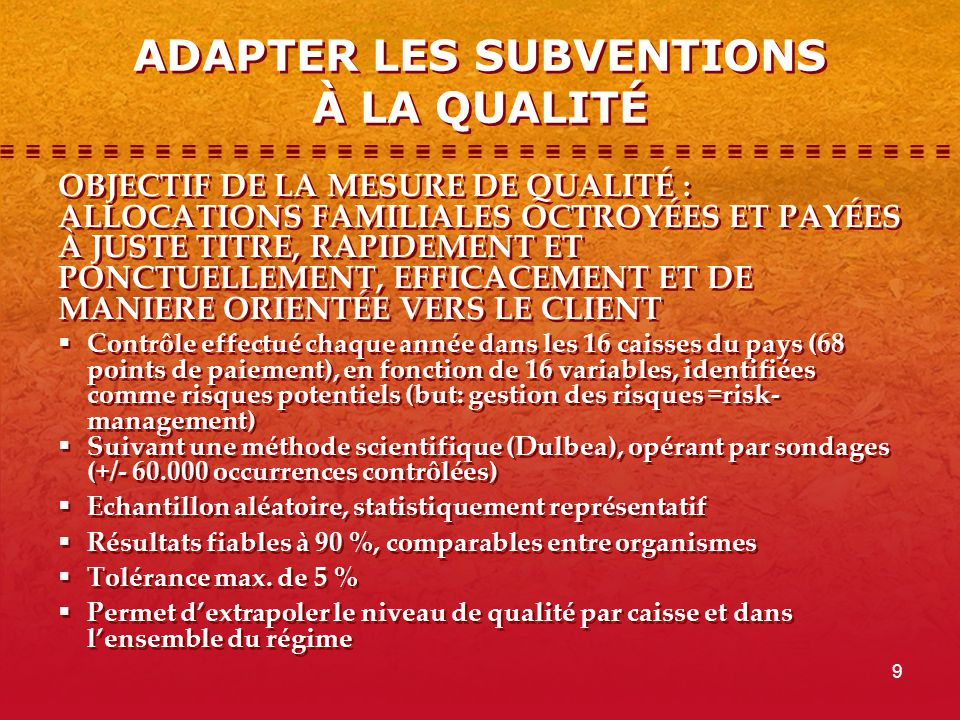 ADAPTER LES SUBVENTIONS À LA QUALITÉ