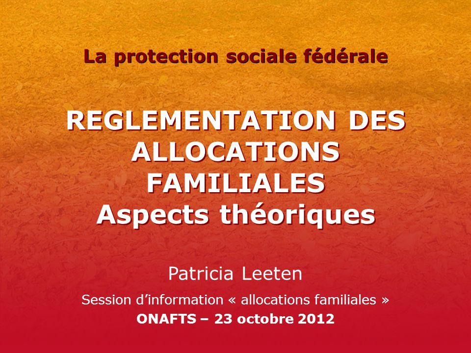 REGLEMENTATION DES ALLOCATIONS FAMILIALES Aspects théoriques