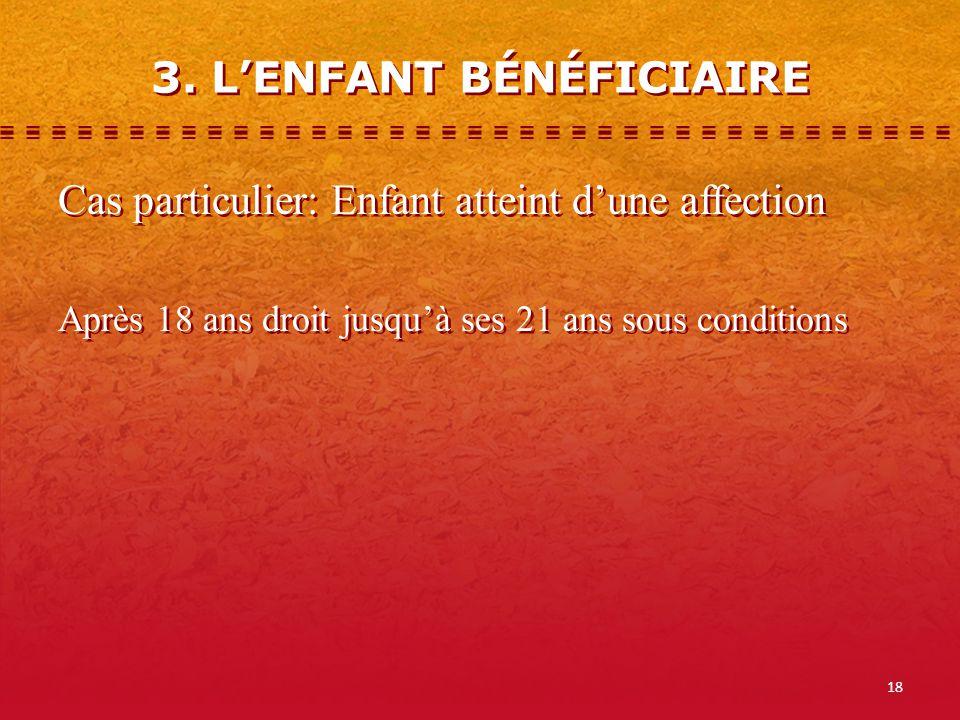 3. L'ENFANT BÉNÉFICIAIRE