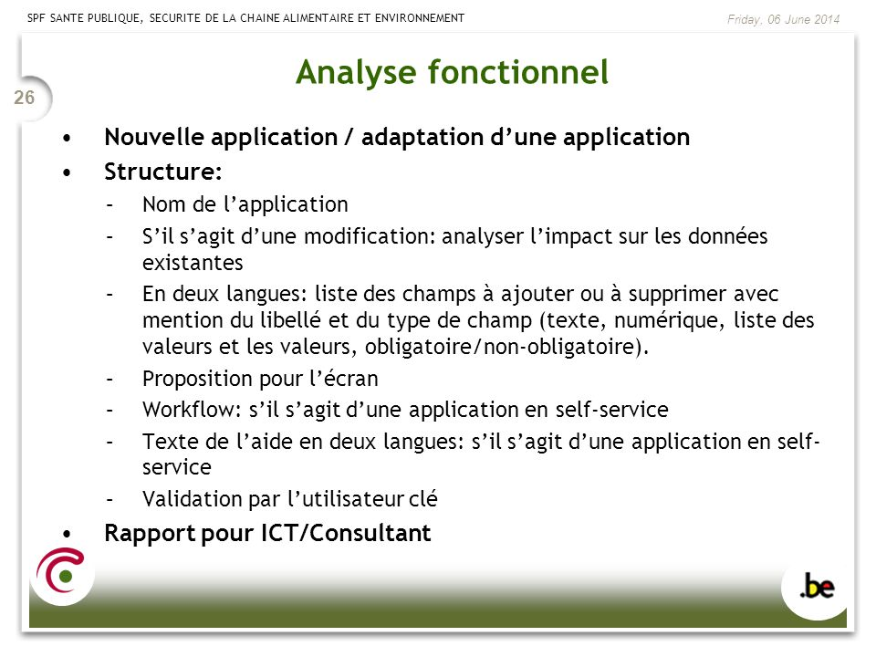 Analyse fonctionnel Nouvelle application / adaptation d'une application. Structure: Nom de l'application.