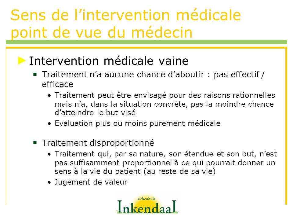 Sens de l'intervention médicale point de vue du médecin