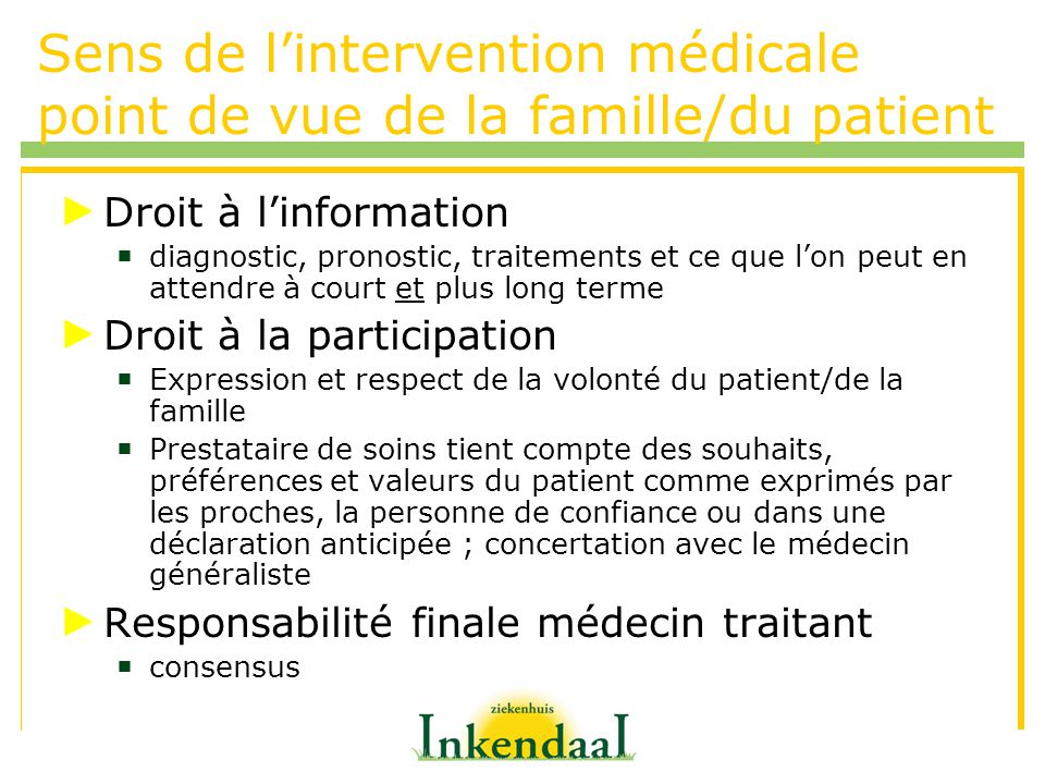 Sens de l'intervention médicale point de vue de la famille/du patient