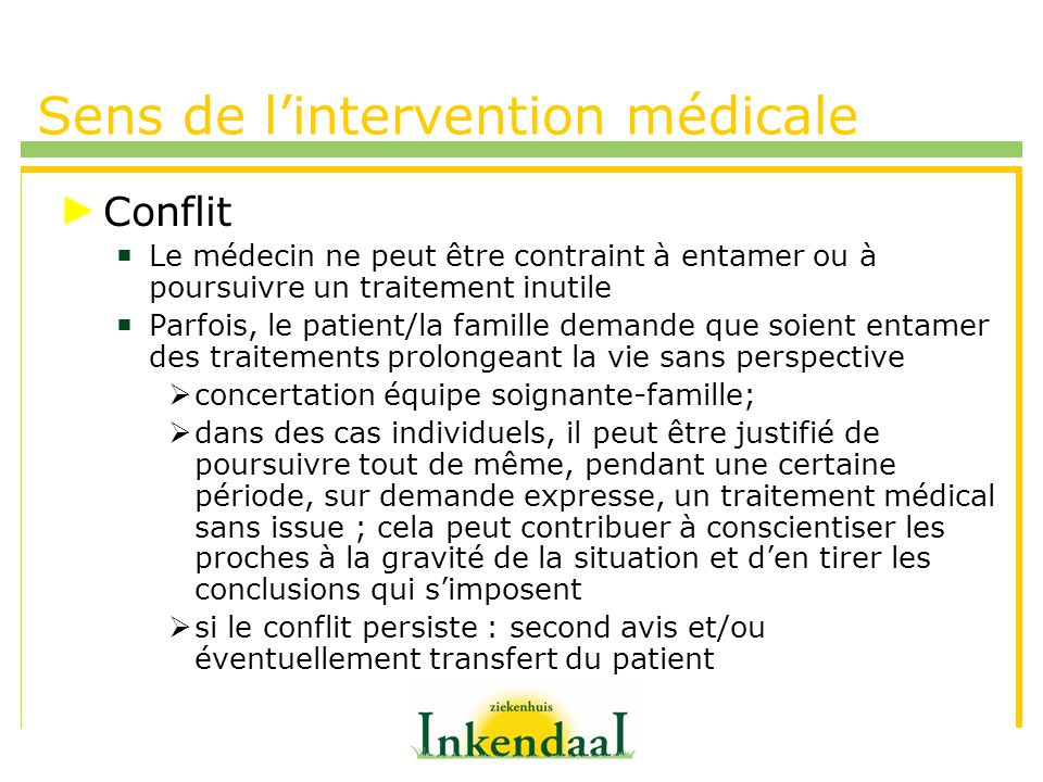 Sens de l'intervention médicale