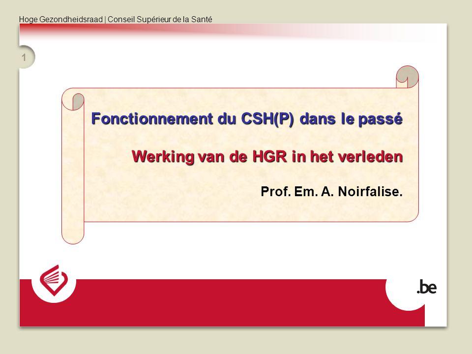 Fonctionnement du CSH(P) dans le passé