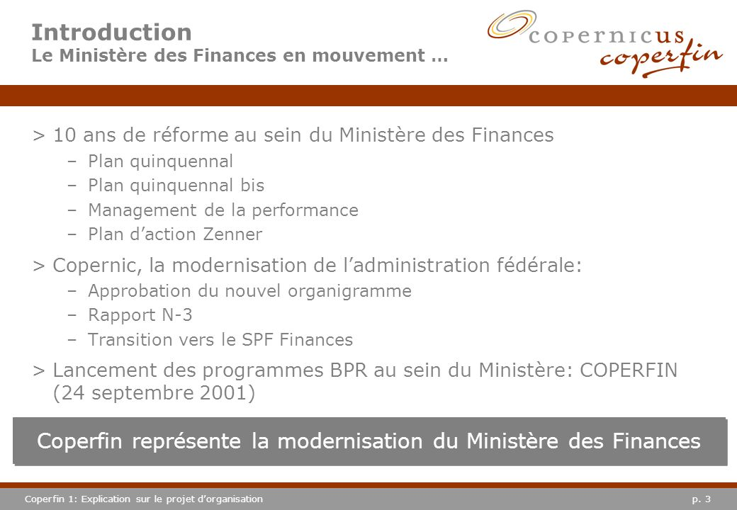 Introduction Le Ministère des Finances en mouvement …