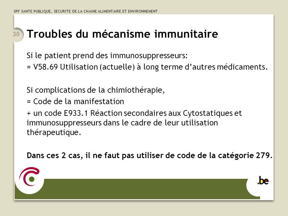 Troubles du mécanisme immunitaire