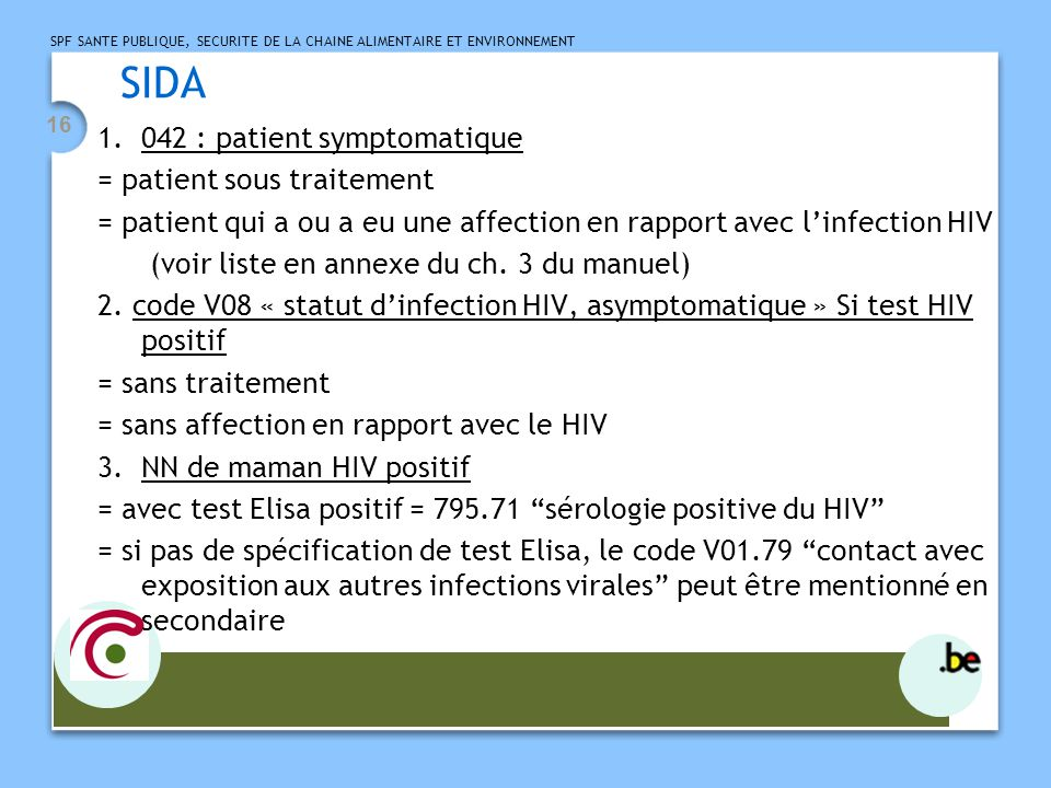 SIDA 042 : patient symptomatique = patient sous traitement