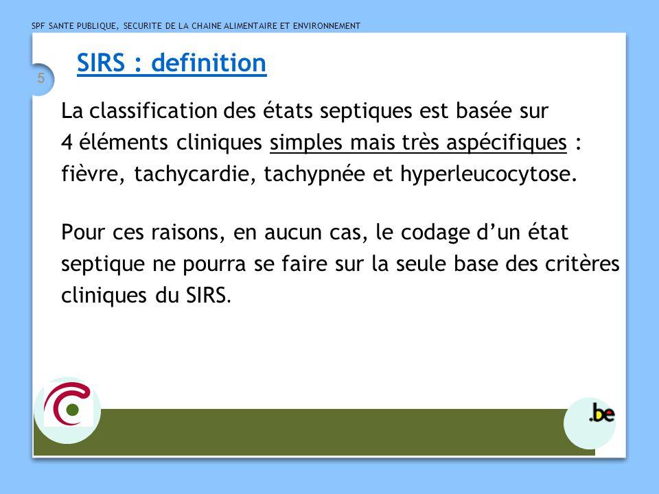 SIRS : definition La classification des états septiques est basée sur