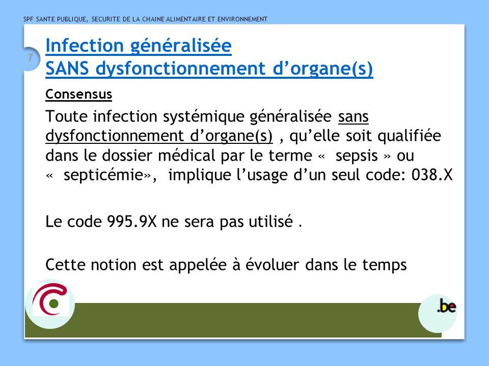 Infection généralisée SANS dysfonctionnement d'organe(s)