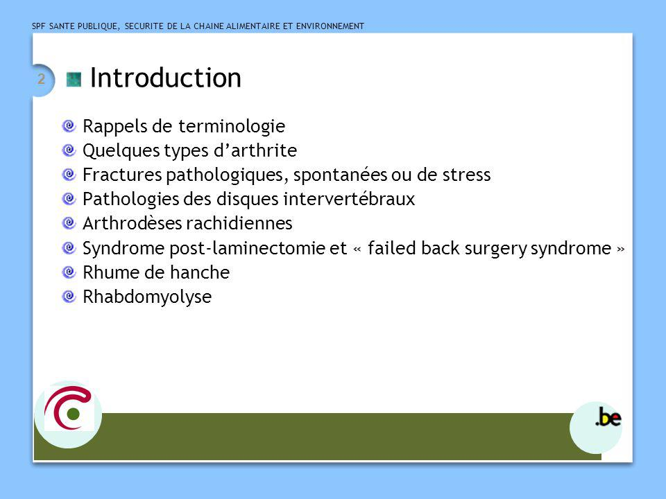 Introduction Rappels de terminologie Quelques types d'arthrite