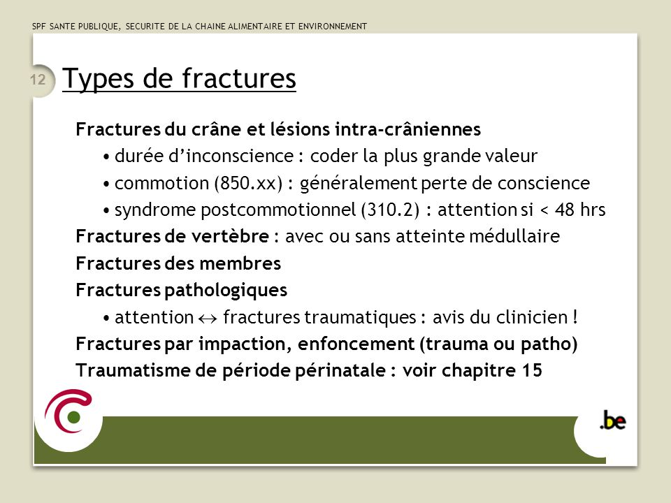 Types de fractures Fractures du crâne et lésions intra-crâniennes