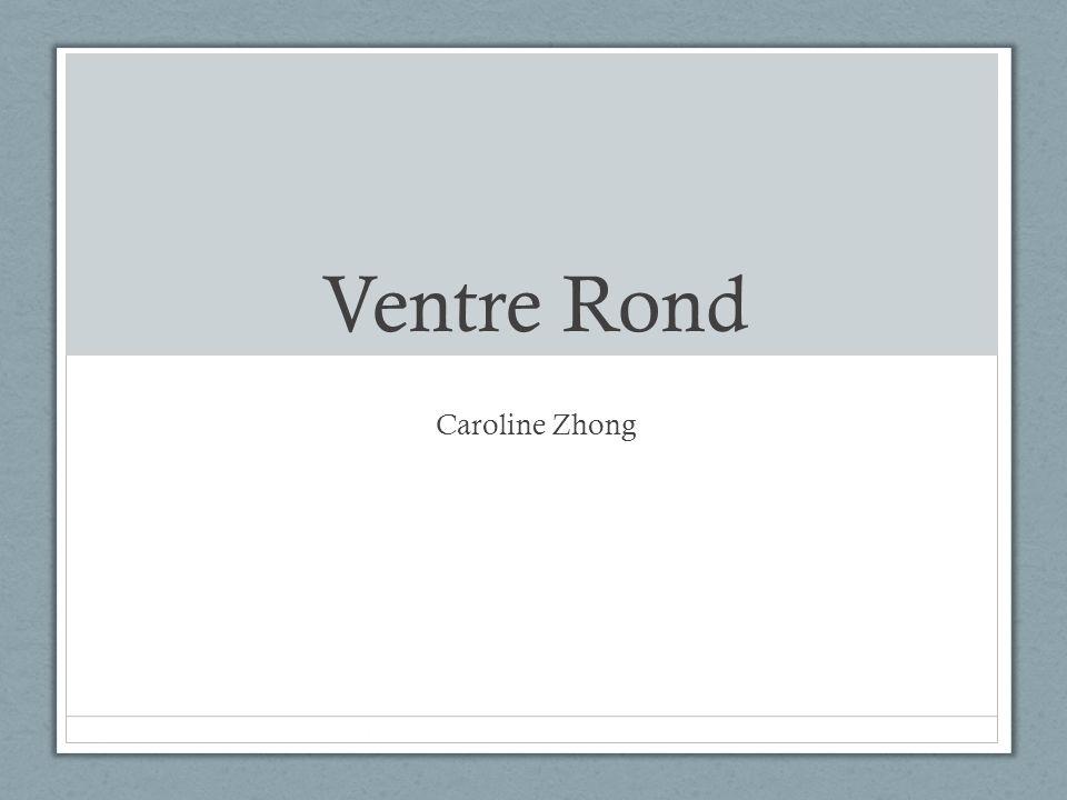 Ventre Rond Caroline Zhong