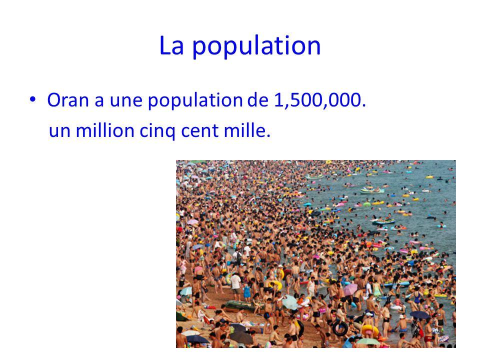 La population Oran a une population de 1,500,000.